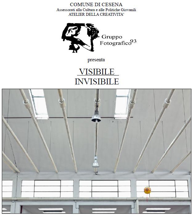 """GF93 - Gruppo Fotografico 93 - Mostra fotografica """"Visibile Invisibile"""" a Cesena"""