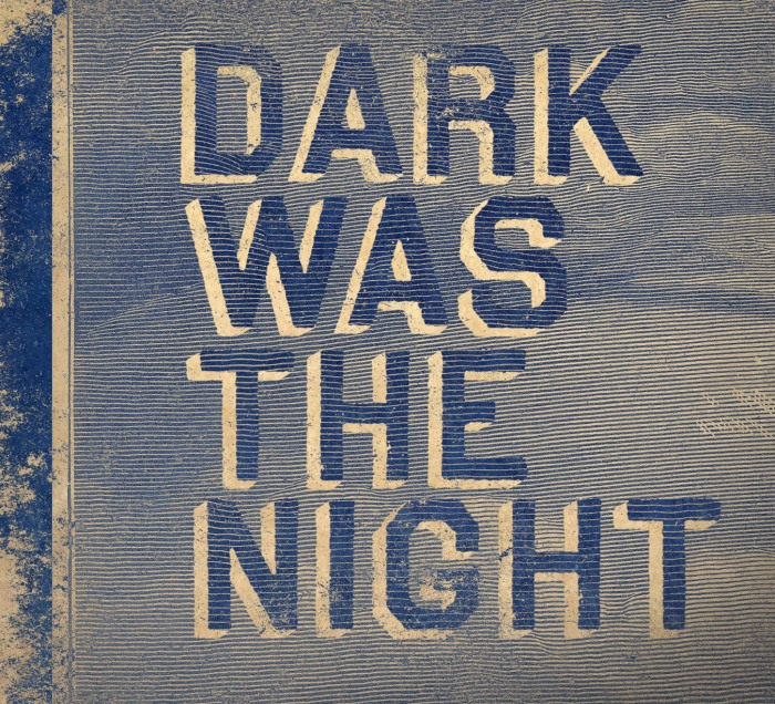 Dark was the night - Compilation