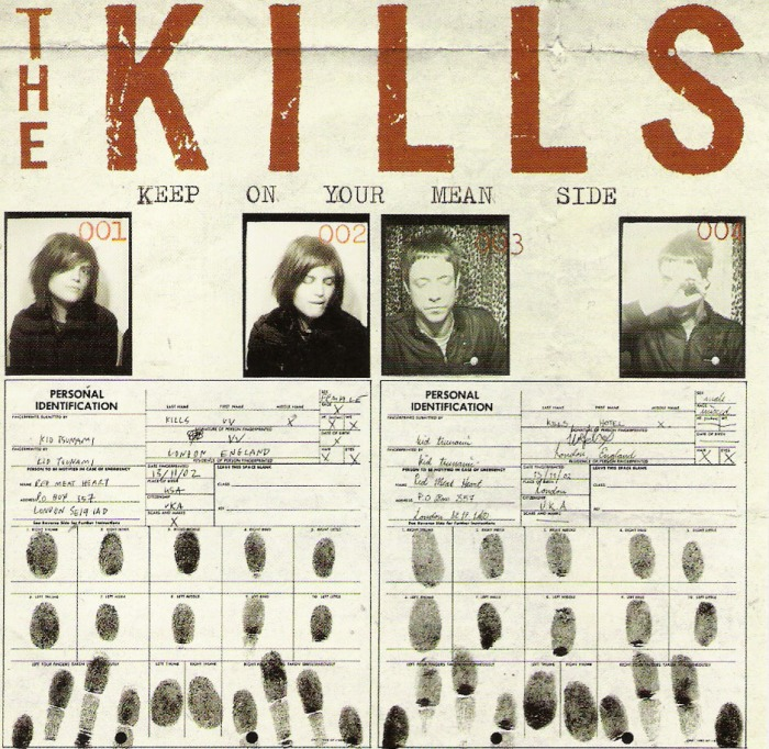 The Kills, Keep on Your Mean Side
