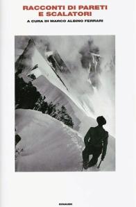 Marco Albino Ferrari, Racconti di pareti e scalatori