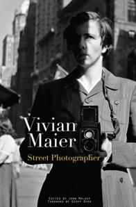 Vivian Maier, Street Photographer