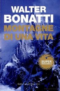 Walter Bonatti, Montagne di una vita