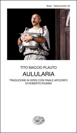 Copertina del libro Aulularia per Einaudi
